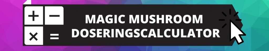 ✅ Magic Mushroom Doseringscalculator - bereken je dosis Paddos en Magic Truffels direct - Smartific.com - Small banner