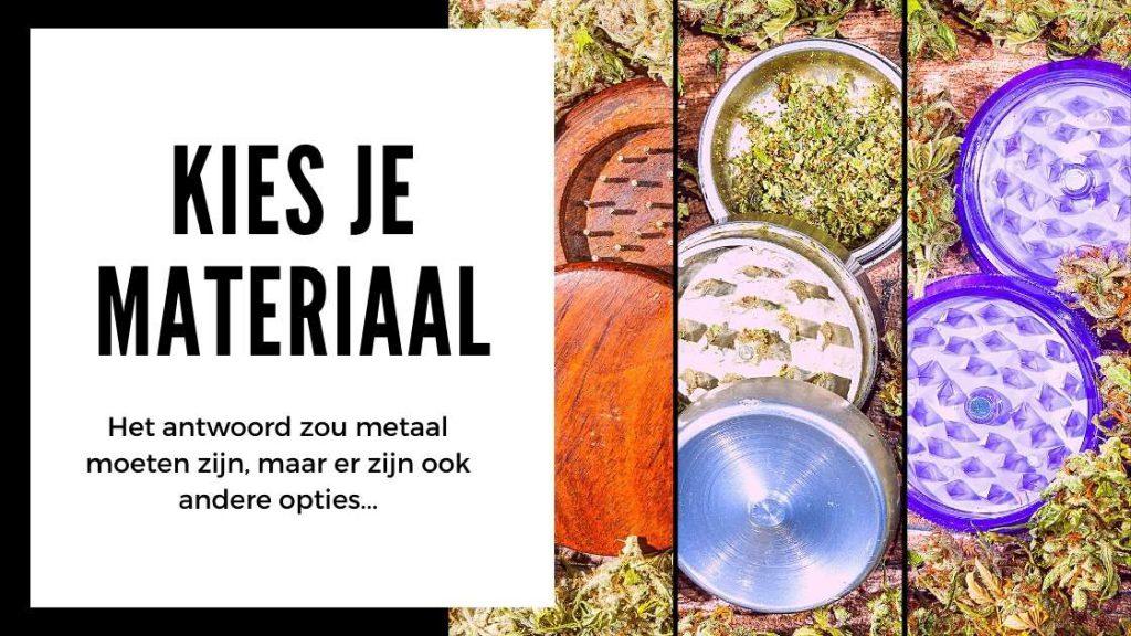 ✅ Kies je wiet grinder - Kies je materiaal - Smartific