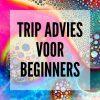 ✅ Trip advies voor beginners - Voorbereiden op je eerste Paddo of Magic Truffel trip- Blog post - Smartific