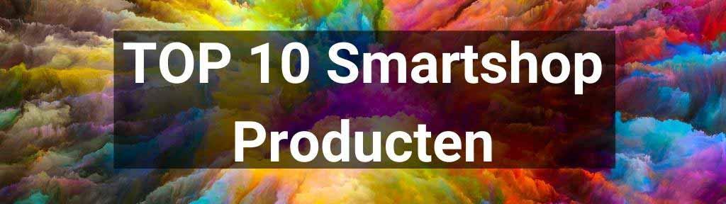 Top 10 smartshop producten