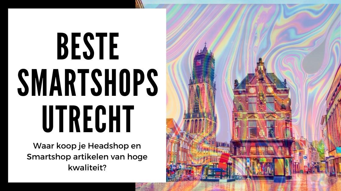 Beste smartshops Utrecht