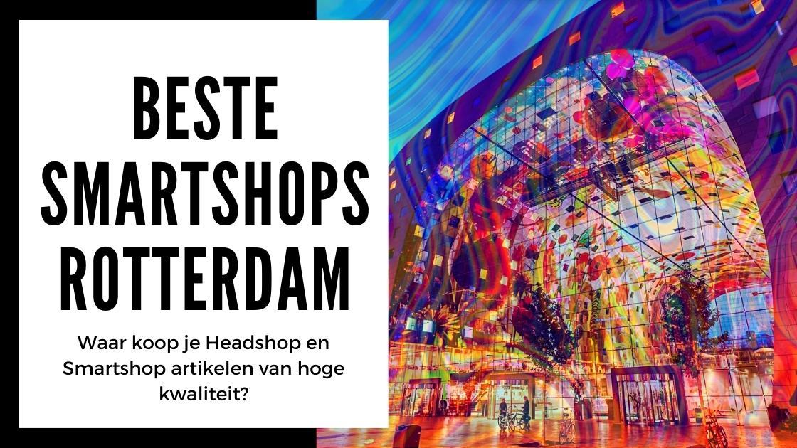 Beste Smartshop in Rotterdam